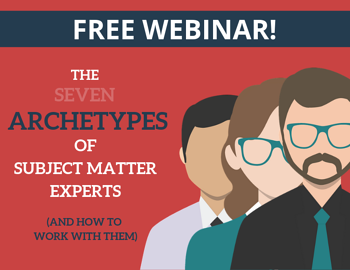 The Seven Archetypes of Subject Matter Experts Webinar