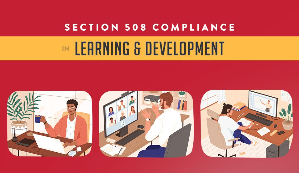 Section 508 Compliance in Learning & Development