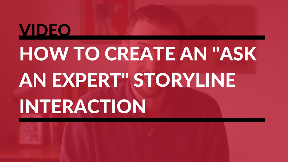ask an expert storyline interaction