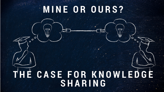 Mine or Ours? The Case For Knowledge Sharing