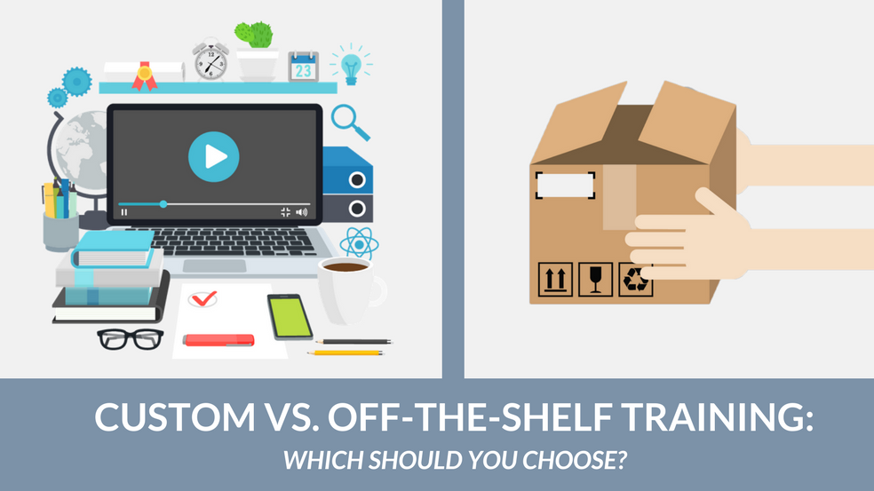custom eLearning development vs off the shelf