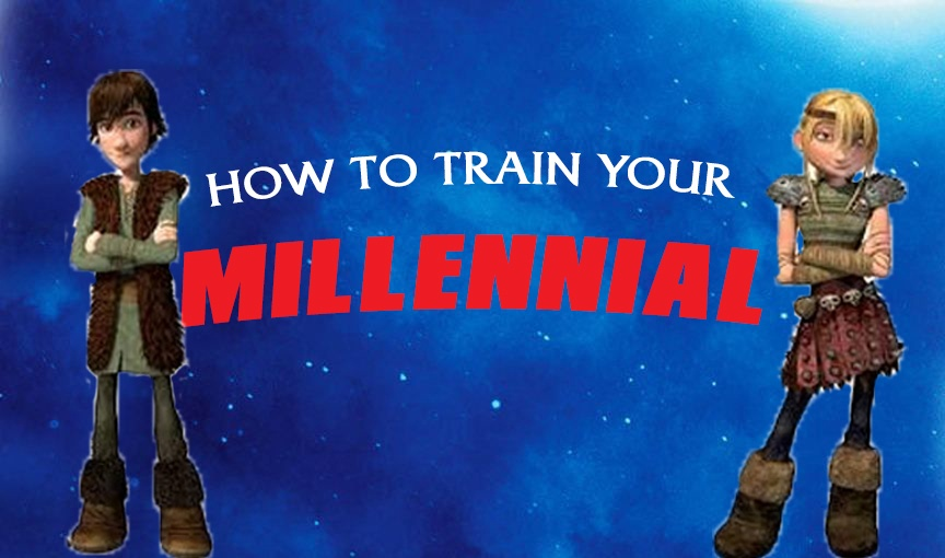 How To Train Your Millennial