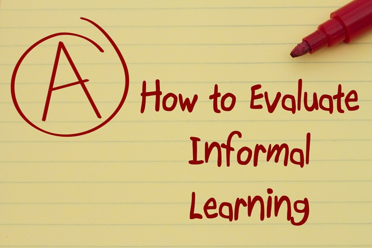 How to Evaluate Informal Learning