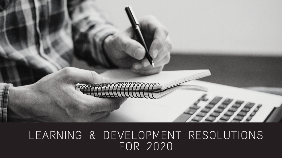 Learning & Development Resolutions for 2020