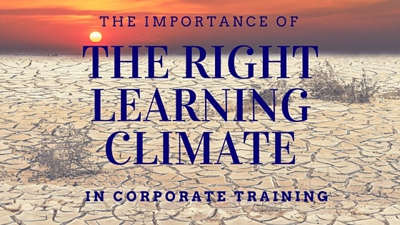 The Importance of the Right Learning Climate in Corporate Training