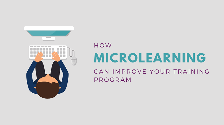 How Microlearning Can Improve Your Training Program