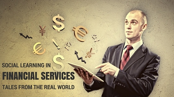 Social Learning in Financial Services: Tales from the Real World
