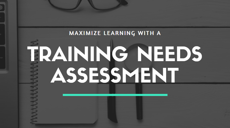 What Is A Training Needs Assessment