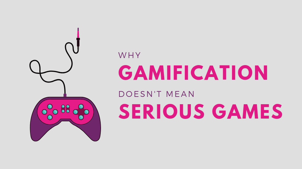 Why Gamification Doesnt Mean Serious Games