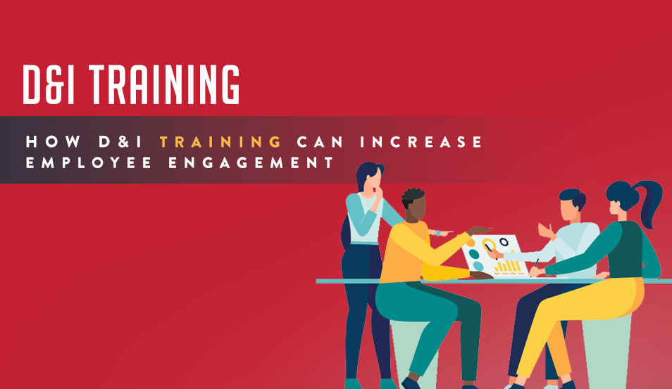 How Diversity and Inclusion Training Can Increase Employee Engagement