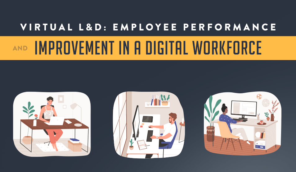 virtual L&D employee performance and improvement