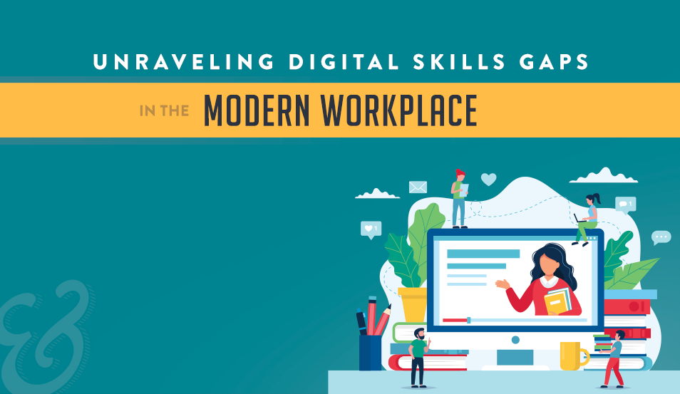 Unraveling Digital Skills Gaps in the Modern Workplace