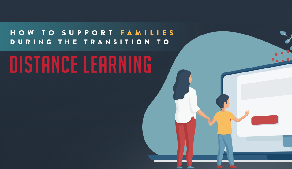 How To Support Families During the Transition to Distance Learning