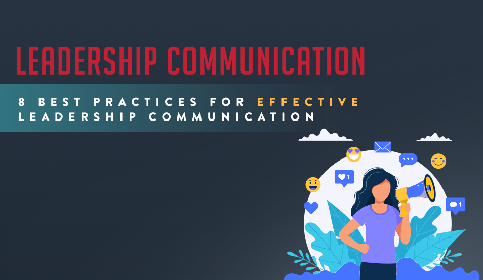 8 Best Practices for Effective Leadership Communication