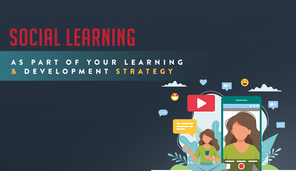 Social Learning as Part of Your L&D Strategy