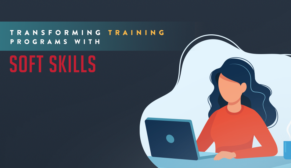 transforming training programs with soft skills